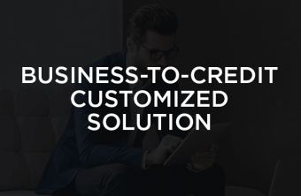 business-to-credit-customized-solution